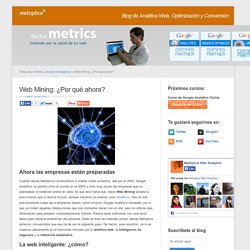 Web Mining: ¿Por qué ahora?