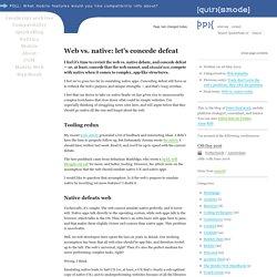 Web vs. native: let's concede defeat