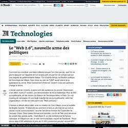 Le Web 2.0, nouvelle arme des politiques - LeMonde.f
