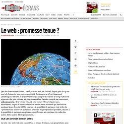 Le web : promesse tenue ?
