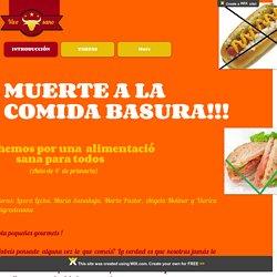 Web quest muerte a la comida basura