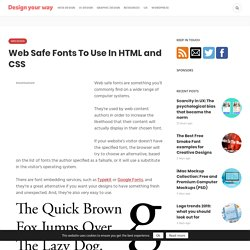 Web Safe Fonts To Use In HTML and CSS