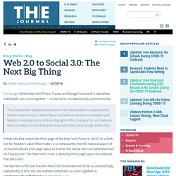 Web 2.0 to Social 3.0: The Next Big Thing