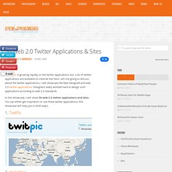50 Web 2.0 Twitter Applications & Sites | Showcases | PelFusion.