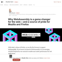 Why WebAssembly is a game changer for the web — and a source of pride for Mozilla and Firefox
