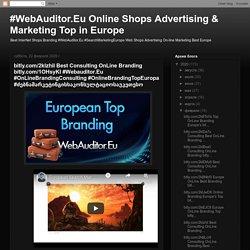 bitly.com/2klzhiI Best Consulting OnLine Branding bitly.com/1OHsyKI #Webauditor.Eu #OnLineBrandingConsulting #OnlineBrandingTopEuropa #ძებნამარკეტინგისსაკონსულტაციოსაუკეთესო