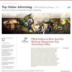 #WebAuditor.eu Beste InterNet Werbung Management Top Advertising Online