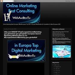 bitly.com/369D5IF #TopEuropasOnLineMarketing goo.gl/wwiUx2 goo.gl/Uq43ZC European Search Marketing #WebAuditor.Eu for #EuropeanSearchMarketing goo.gl/n9sRdV