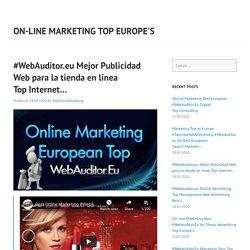 #WebAuditor.eu Mejor Publicidad Web para la tienda en línea Top Internet…