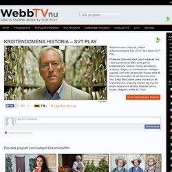 Se Kristendomens historia i SVT Play