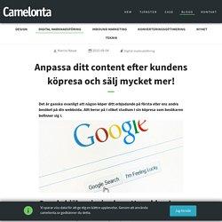 Anpassa ditt content efter kundens köpresa och sälj mycket mer! - Webbyrån Camelonta i Stockholm