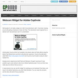 Webcam Widget for Adobe Captivate | CP Guru - Adobe Captivate E-