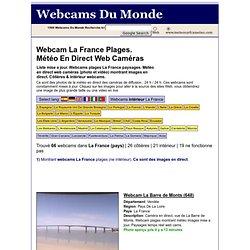 Webcam La France Plages. Météo En Direct Web Caméras