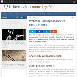 Webcam Hacking : analyse et contre-mesure