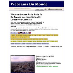 Webcam Louvre Paris Paris Île De France Intérieur. Temps Vivre Web Caméras