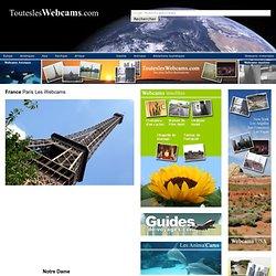 Webcams Paris : Tour Eiffel - Champs Élysées - Sorbonne