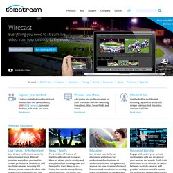 Webcasting Software - How Wirecast is used - Telestream
