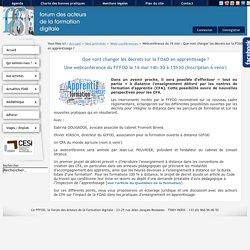 le forum des acteurs de la formation digitale - Webconférence du 16 mai : Que vont changer les décrets sur la FOAD en apprentissage ?