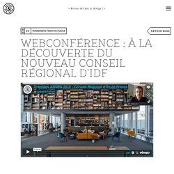 Webconférence : visite du Conseil Régional d'Île-de-France