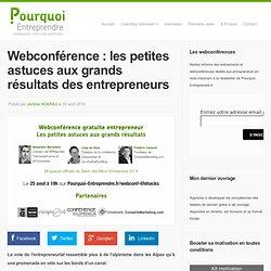 Webconférence : les petites astuces aux grands résultats des entrepreneurs