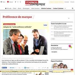 "Adopter la ""webconférence attitude"""