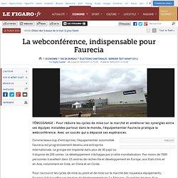 L'entreprise : La webconférence, indispensable pour Faurecia