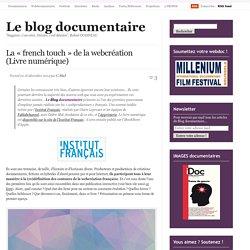 La «french touch de la webcréation (Livre numérique)