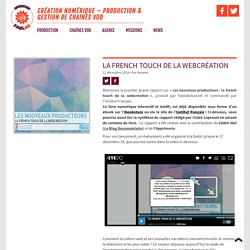 LA FRENCH TOUCH DE LA WEBCRÉATION - FABLABCHANNEL