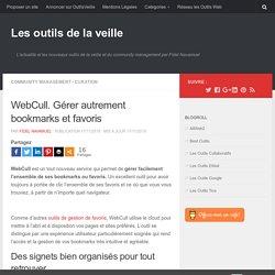 WebCull. Gérer autrement bookmarks et favoris
