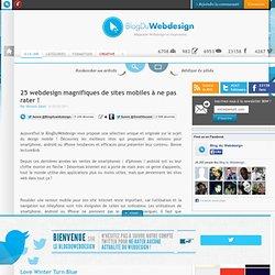 25 webdesign magnifiques de sites mobiles à ne pas rater ! - Blog Du Webdesign Magazine