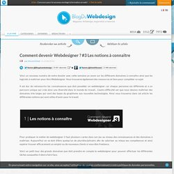 Comment devenir Webdesigner ? #3 Les notions à connaître - Blog Du Webdesign Magazine