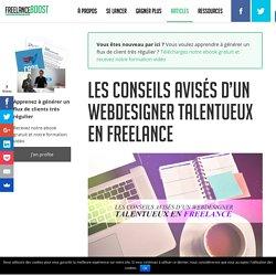 Les conseils avisés d'un webdesigner talentueux en freelance - FreelanceBoost