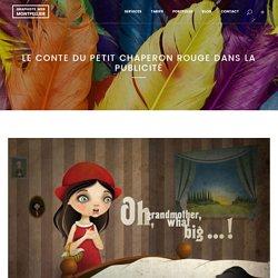 Le conte du Petit Chaperon Rouge dans la publicité