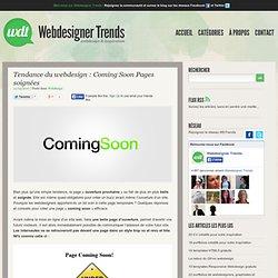 Tendance du webdesign : Coming Soon Pages soignées