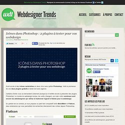Icônes dans Photoshop : 2 plugins à tester pour vos webdesign