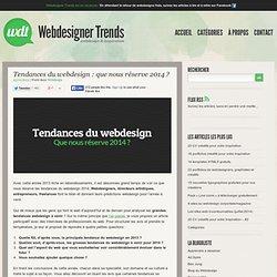 Tendances du webdesign : que nous réserve 2014 ?