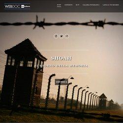 I WebDoc di Rai Cultura : Shoah, il giorno della memoria