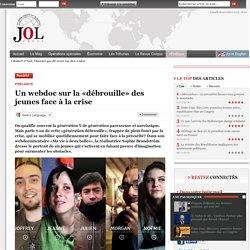 Un webdoc sur la «débrouille» des jeunes face à la crise