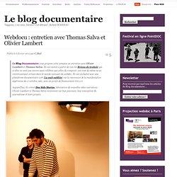 Webdocu : entretien avec T. Salva et O. Lambert