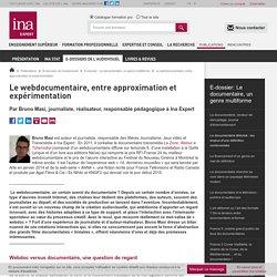 Le webdocumentaire, entre approximation et expérimentation / E-dossier : Le documentaire, un genre multiforme