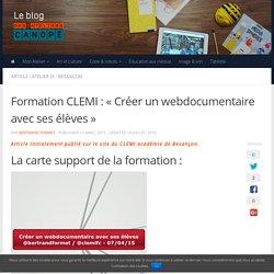 Formation CLEMI : «Créer un webdocumentaire avec ses élèves»