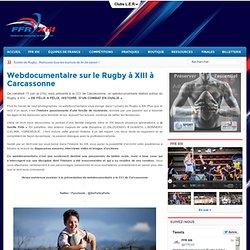 Webdocumentaire sur le Rugby à XIII à Carcassonne