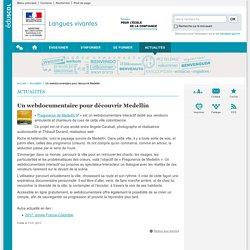 Un webdocumentaire pour découvrir Medellín-Langues vivantes-Éduscol