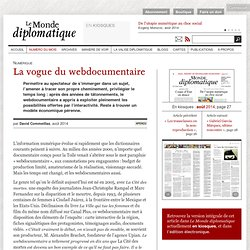 La vogue du webdocumentaire, par David Commeillas (Le Monde diplomatique, août 2014)