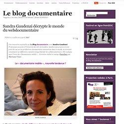 Sandra Gaudenzi décrypte le monde du webdocumentaire