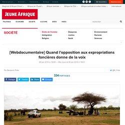 [Webdocumentaire] Quand l'opposition aux expropriations foncières donne de la voix