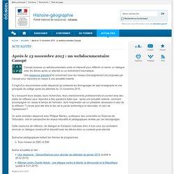 Après le 13 novembre 2015 : un webdocumentaire Canopé-Histoire-géographie-Éduscol