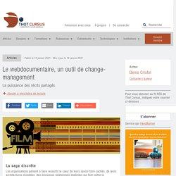 Le webdocumentaire, un outil de change-management