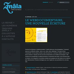 ZMÂLA, L'ŒIL CURIEUX › Le webdocumentaire,une nouvelle écriture - Nightly