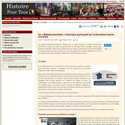 Un « Webdocumentaire » historique participatif sur la Deuxième Guerre mondiale